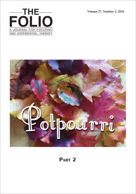 Folio, Potpourri, 2016, revue éditée depuis 1987 par l'Institut de Focusing.